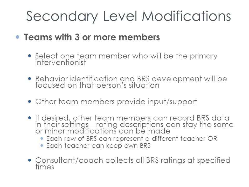 Secondary Level Modifications