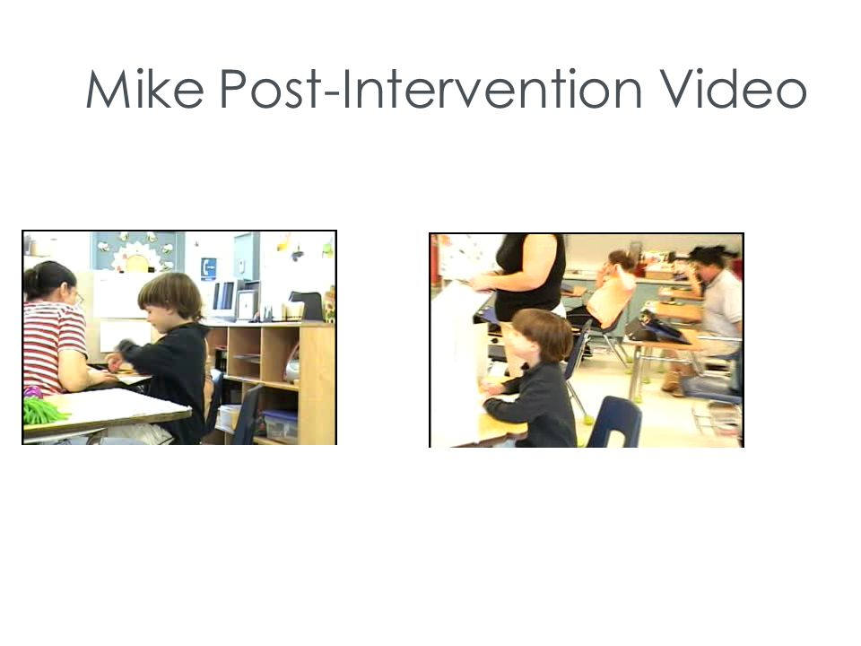 Mike Post-Intervention Video