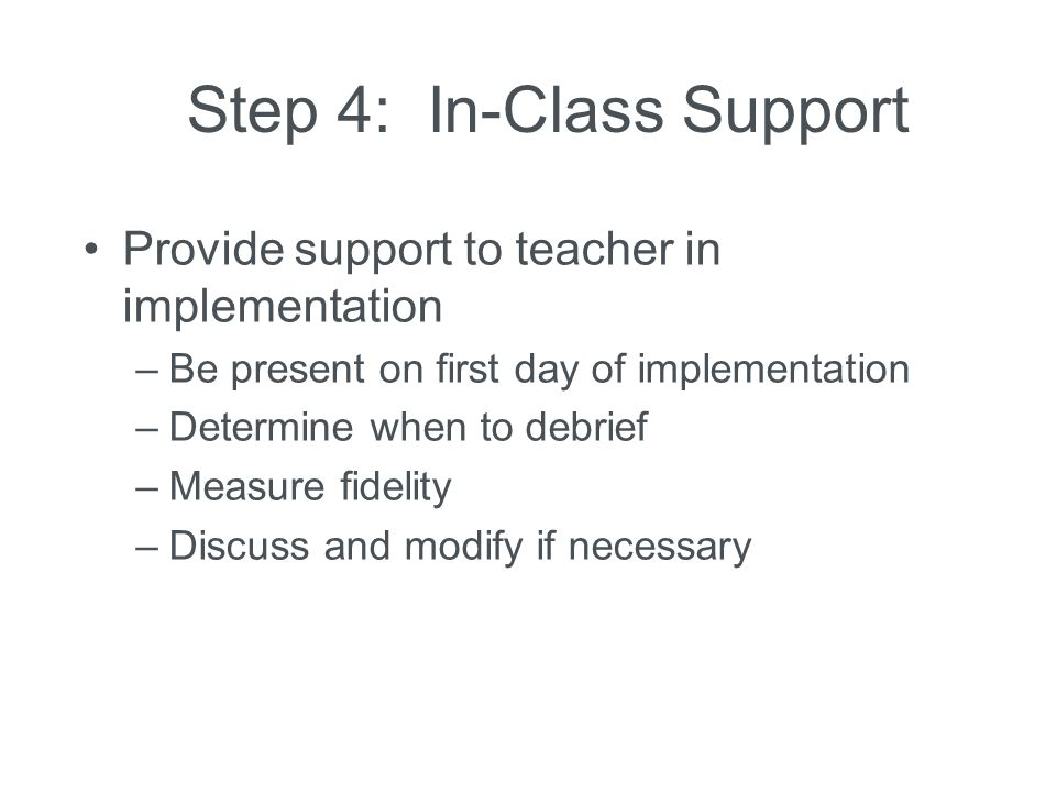Step 4: In-Class Support