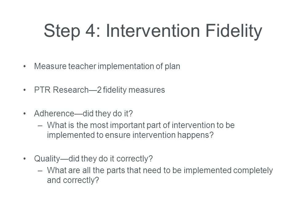 Step 4: Intervention Fidelity