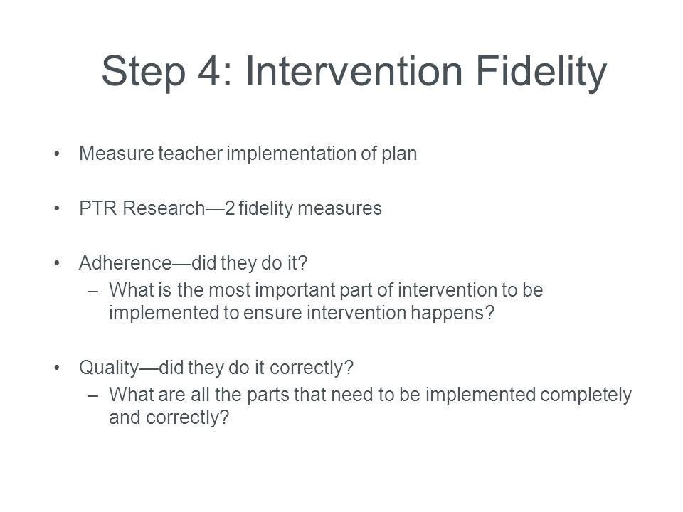 Step 4: Intervention Fidelity