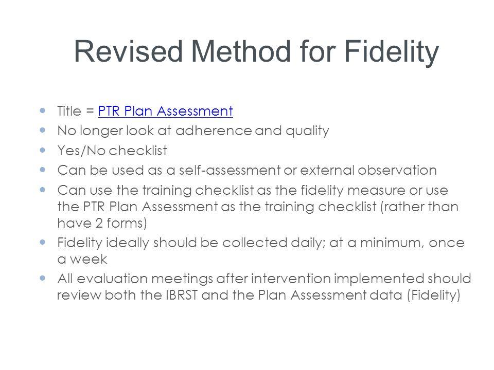 Revised Method for Fidelity