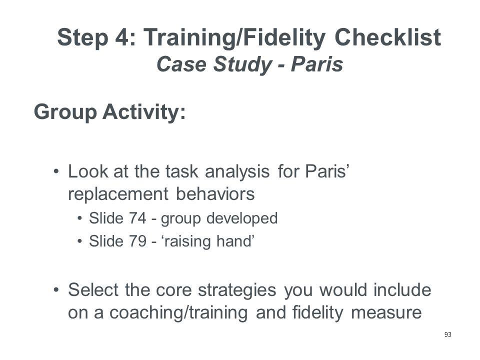 Step 4: Training/Fidelity Checklist Case Study - Paris