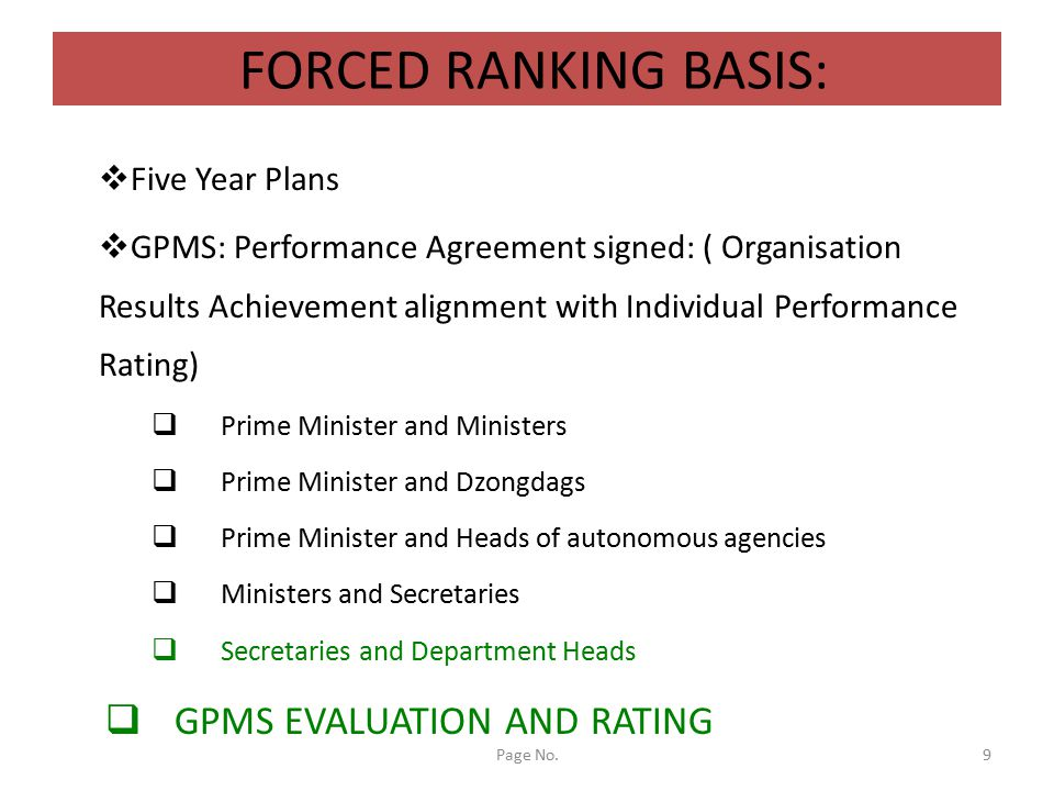 FORCED RANKING BASIS: GPMS EVALUATION AND RATING Five Year Plans