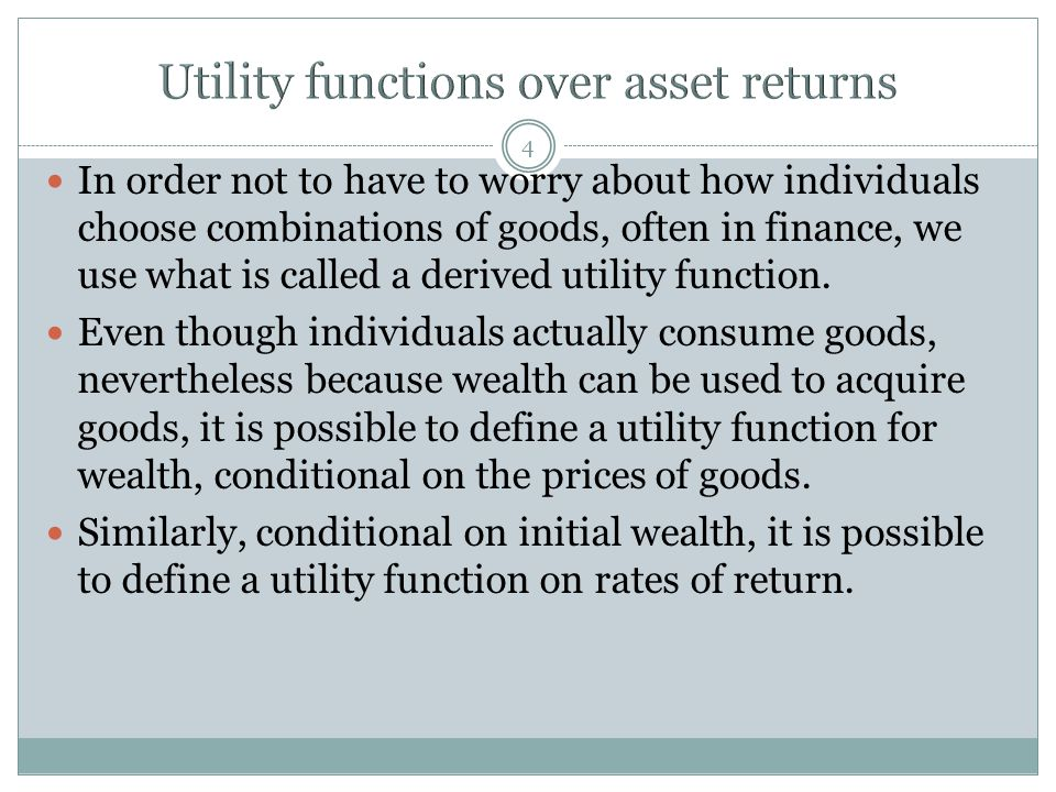 Utility functions over asset returns