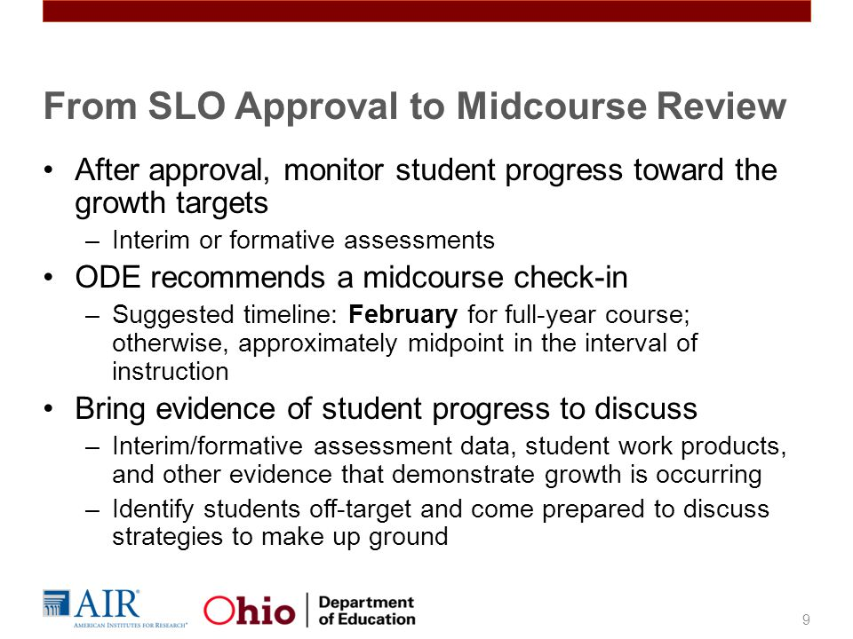 From SLO Approval to Midcourse Review
