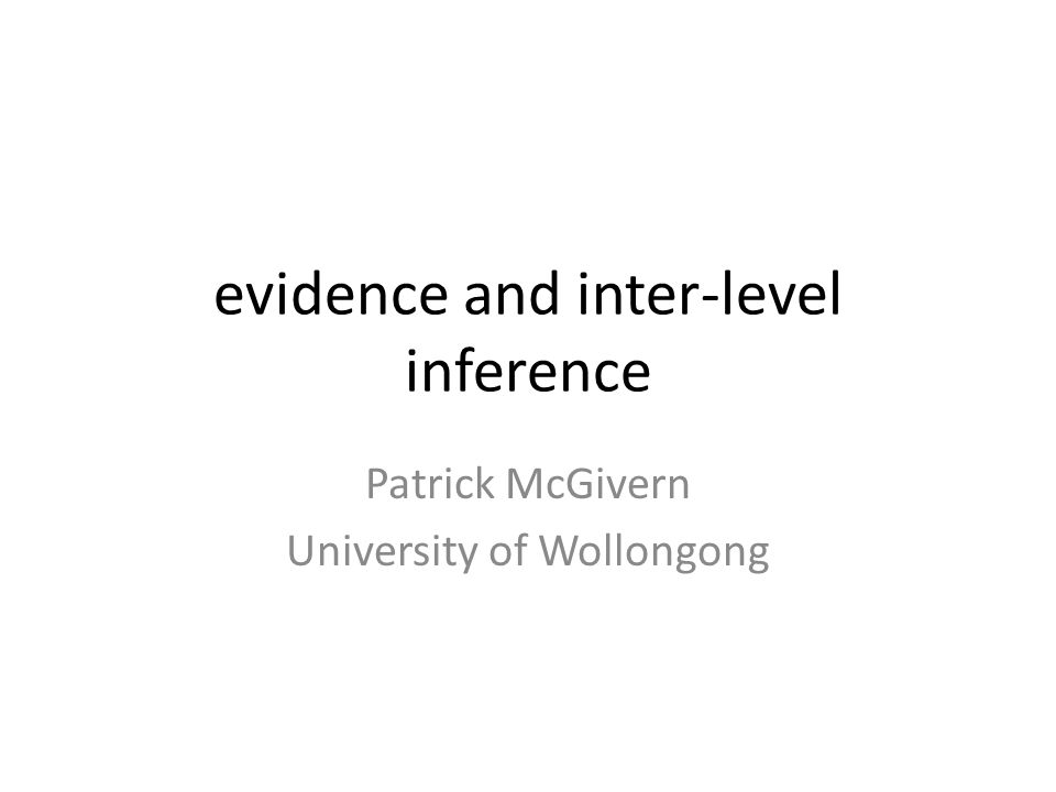 evidence and inter-level inference
