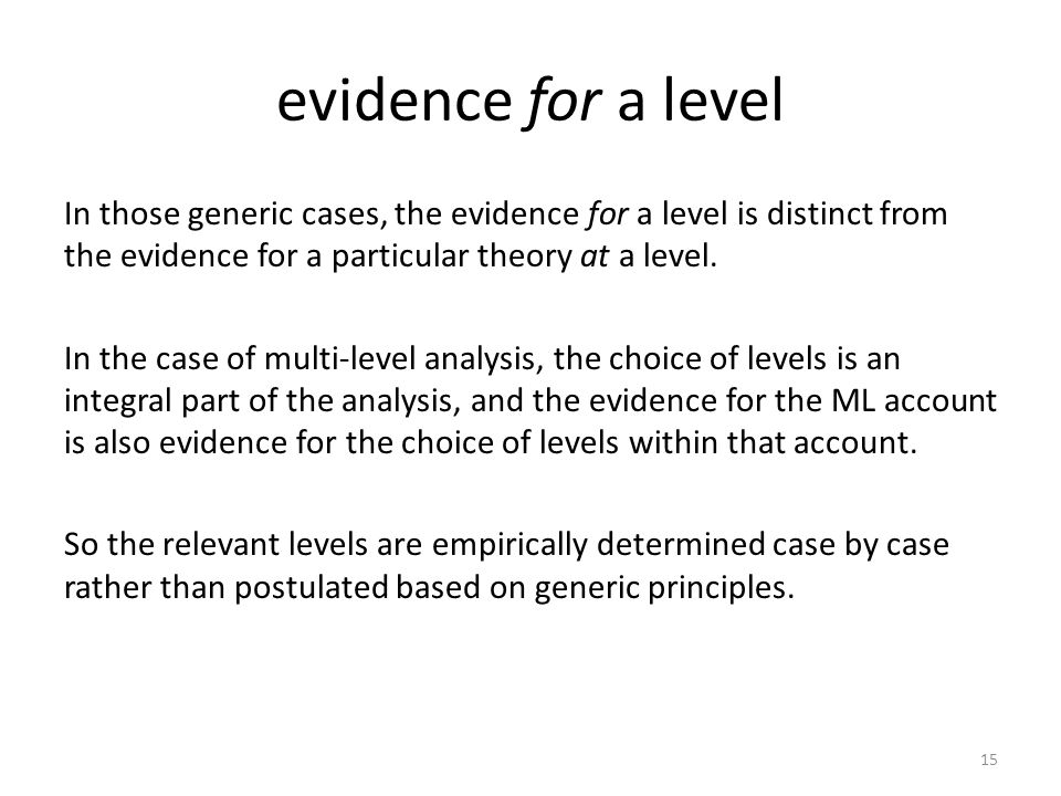 evidence for a level