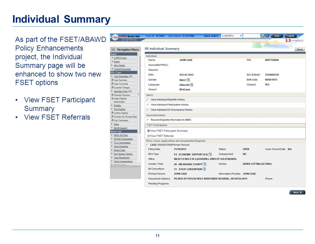 Individual Summary As part of the FSET/ABAWD Policy Enhancements project, the Individual Summary page will be enhanced to show two new FSET options.