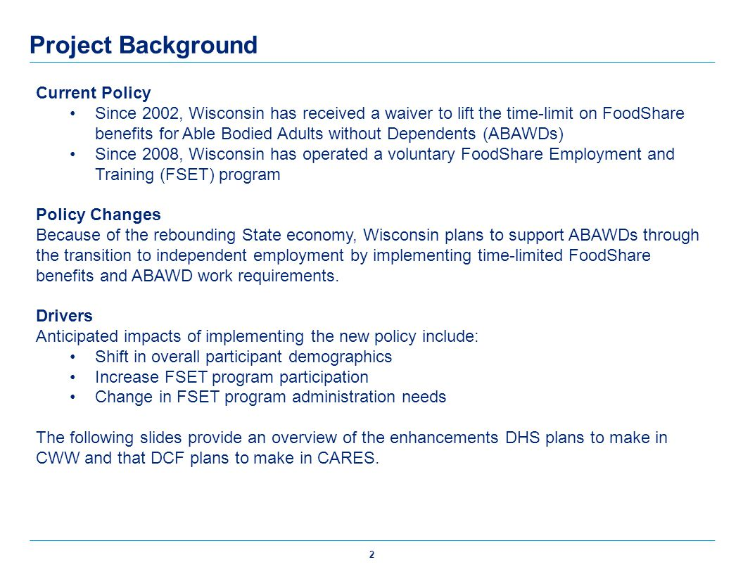 Project Background Current Policy