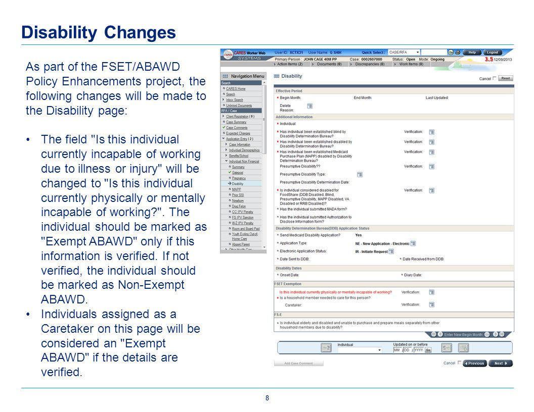 Disability Changes As part of the FSET/ABAWD Policy Enhancements project, the following changes will be made to the Disability page: