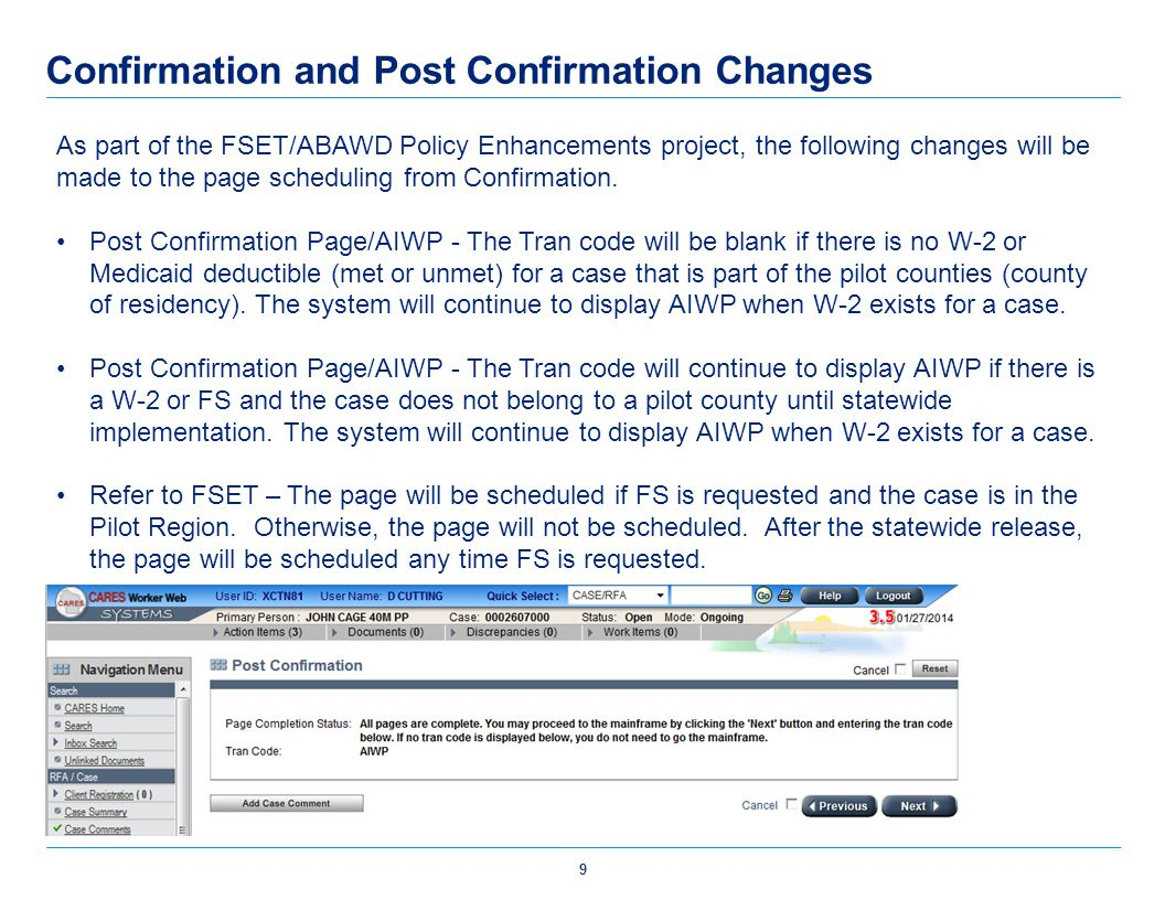 Confirmation and Post Confirmation Changes