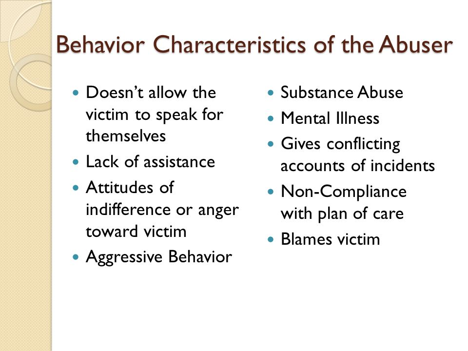 Behavior Characteristics of the Abuser