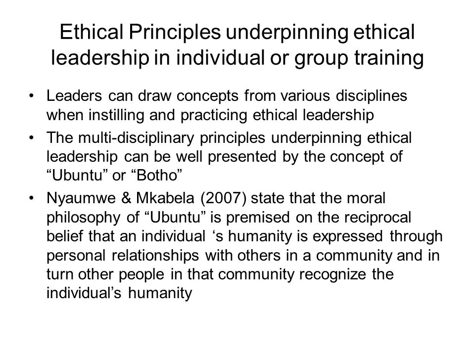Ethical Principles underpinning ethical leadership in individual or group training