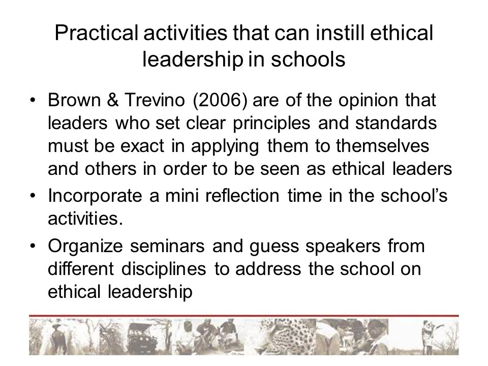 Practical activities that can instill ethical leadership in schools