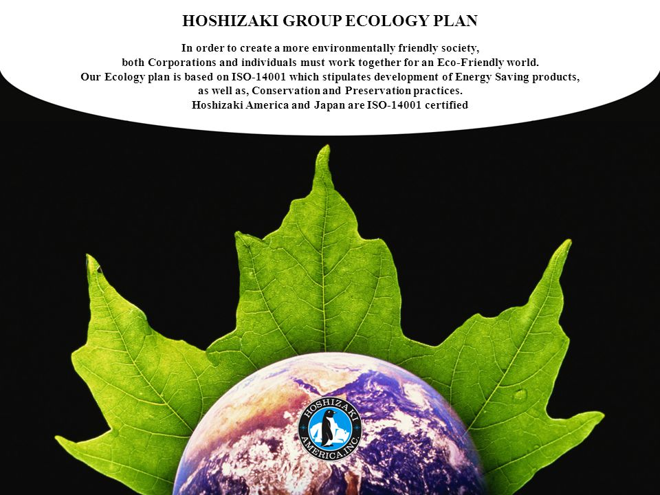HOSHIZAKI GROUP ECOLOGY PLAN