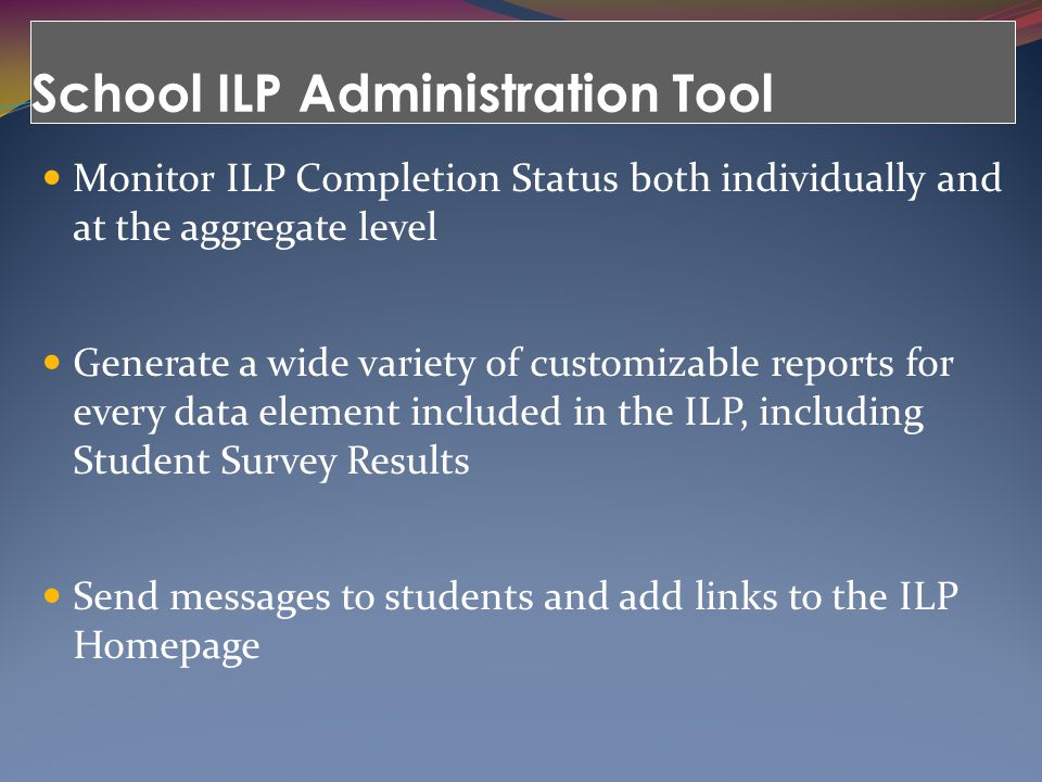 School ILP Administration Tool