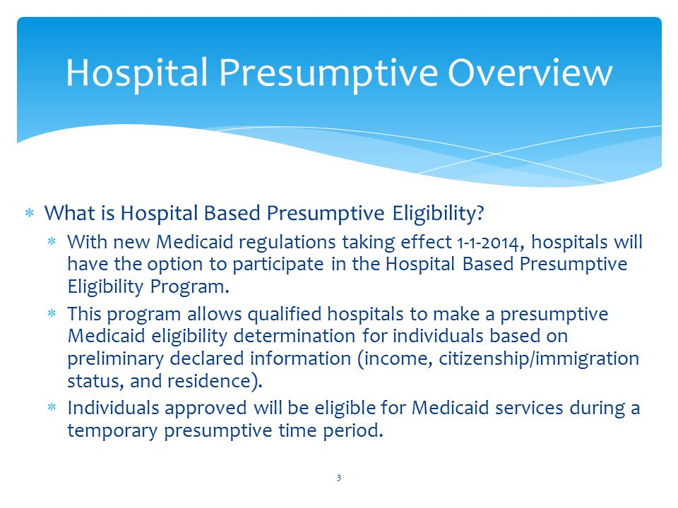 Hospital Presumptive Overview