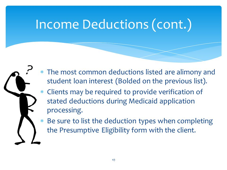 Income Deductions (cont.)