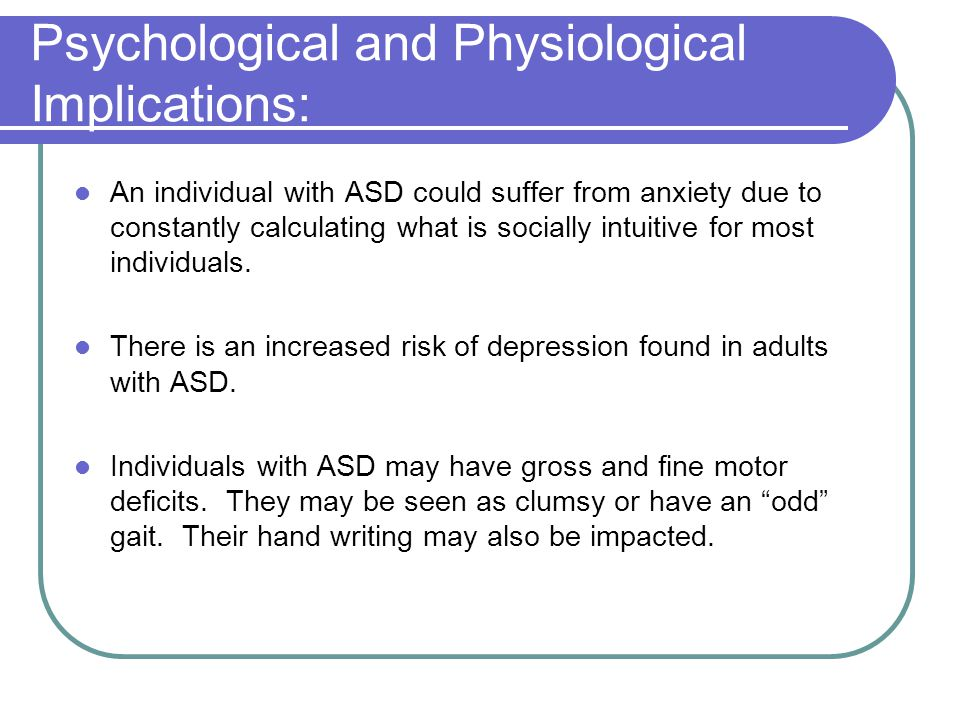 Psychological and Physiological Implications: