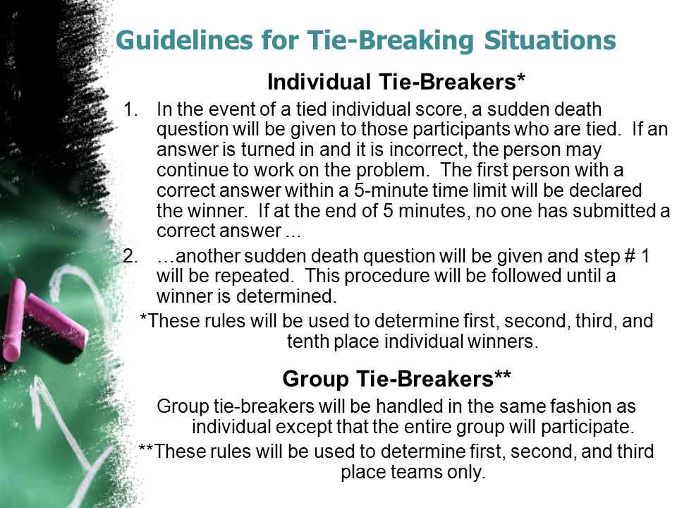 Guidelines for Tie-Breaking Situations