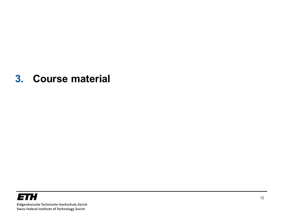 3. Course material