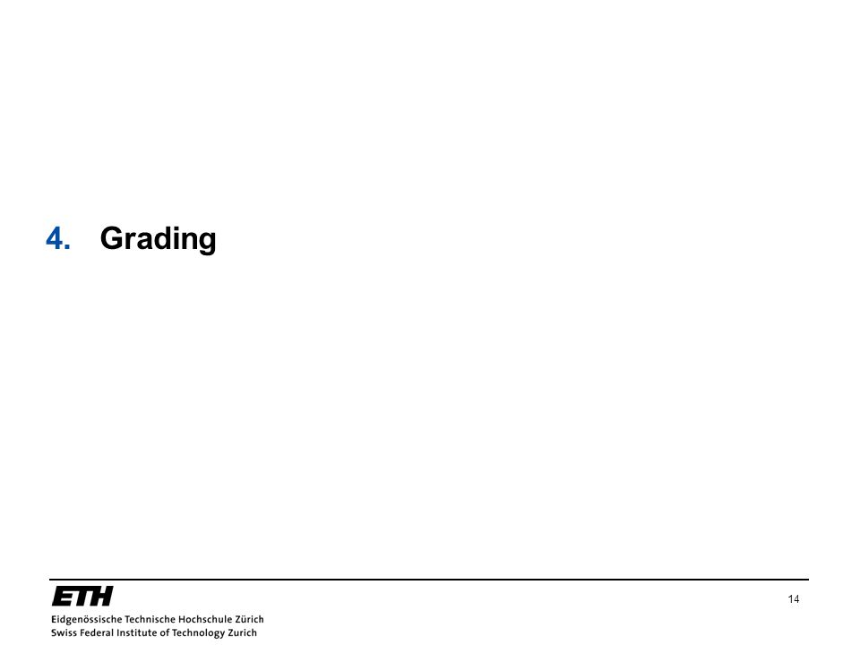 4. Grading