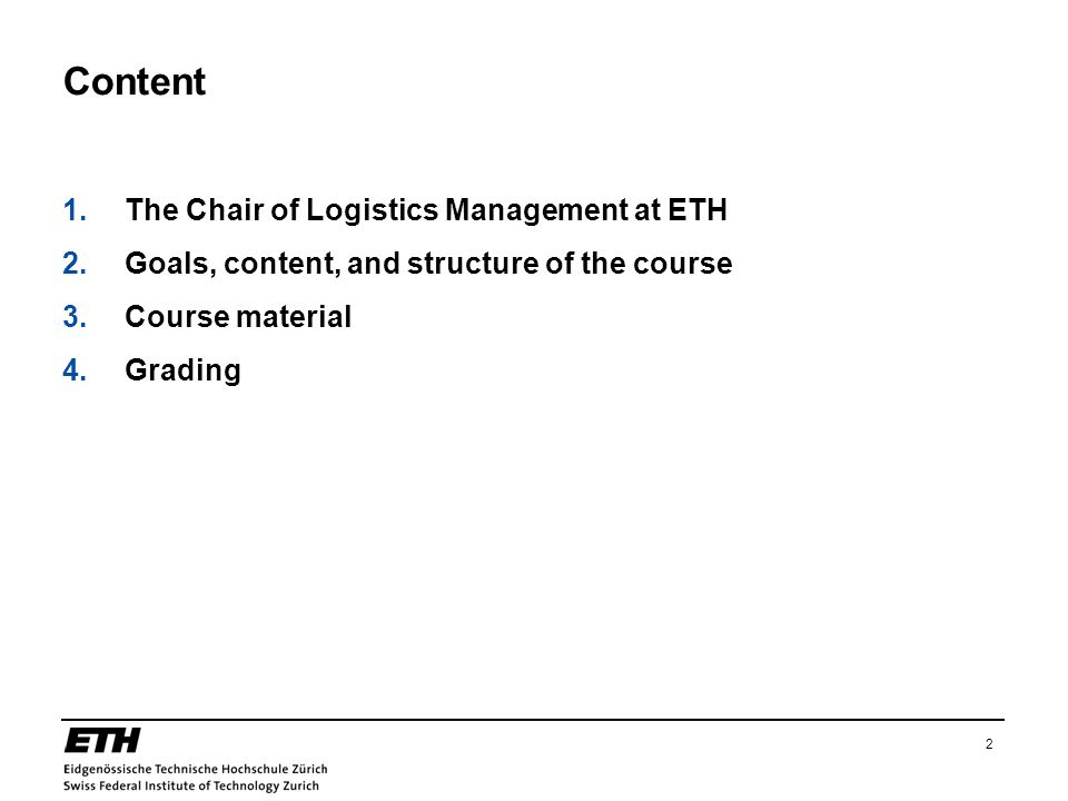 Content The Chair of Logistics Management at ETH