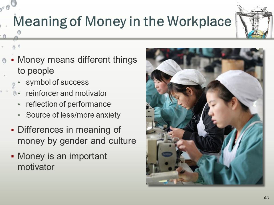 Meaning of Money in the Workplace