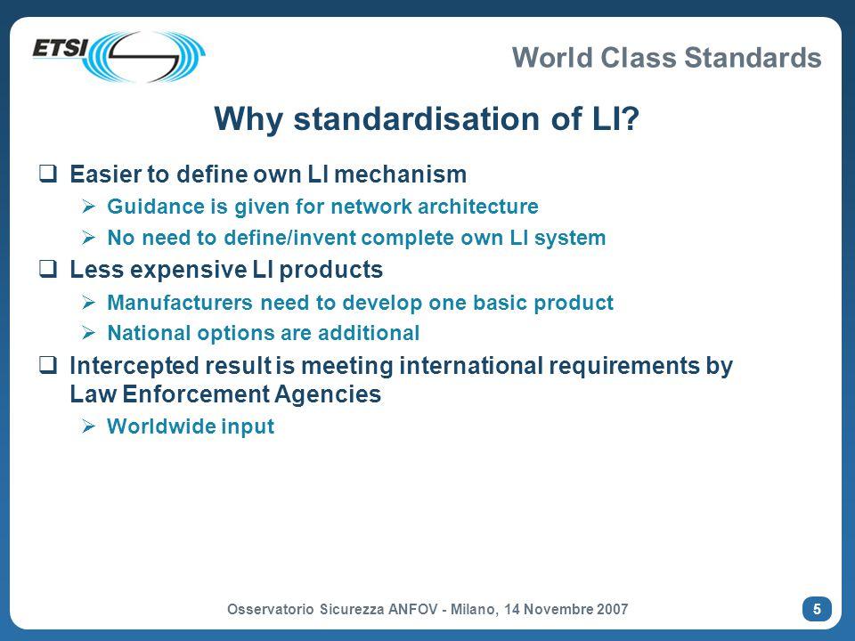Why standardisation of LI