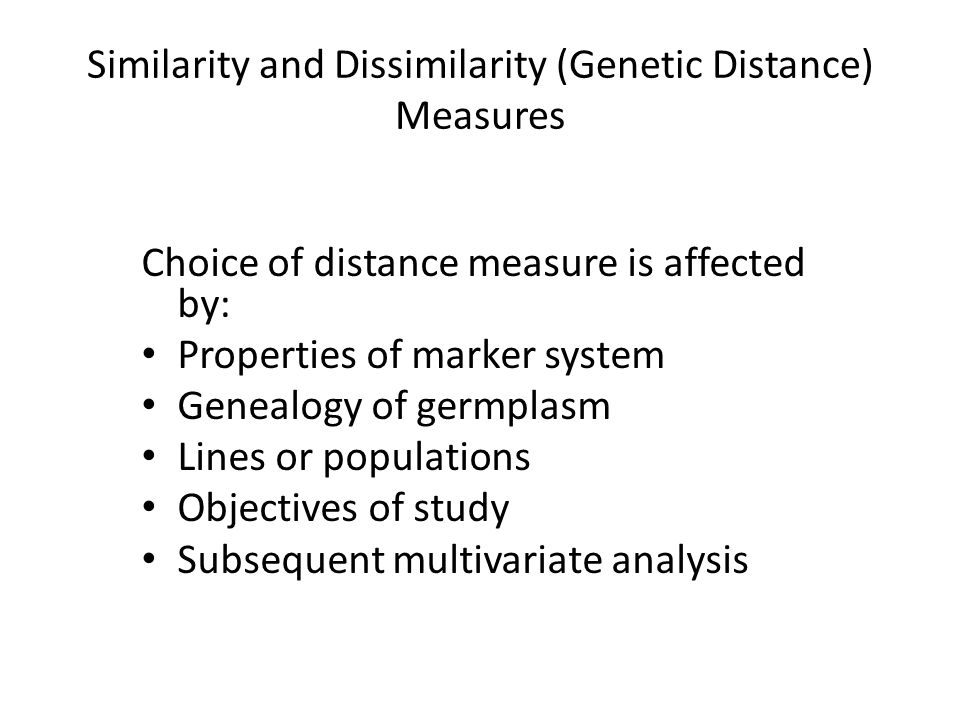 Similarity and Dissimilarity (Genetic Distance) Measures