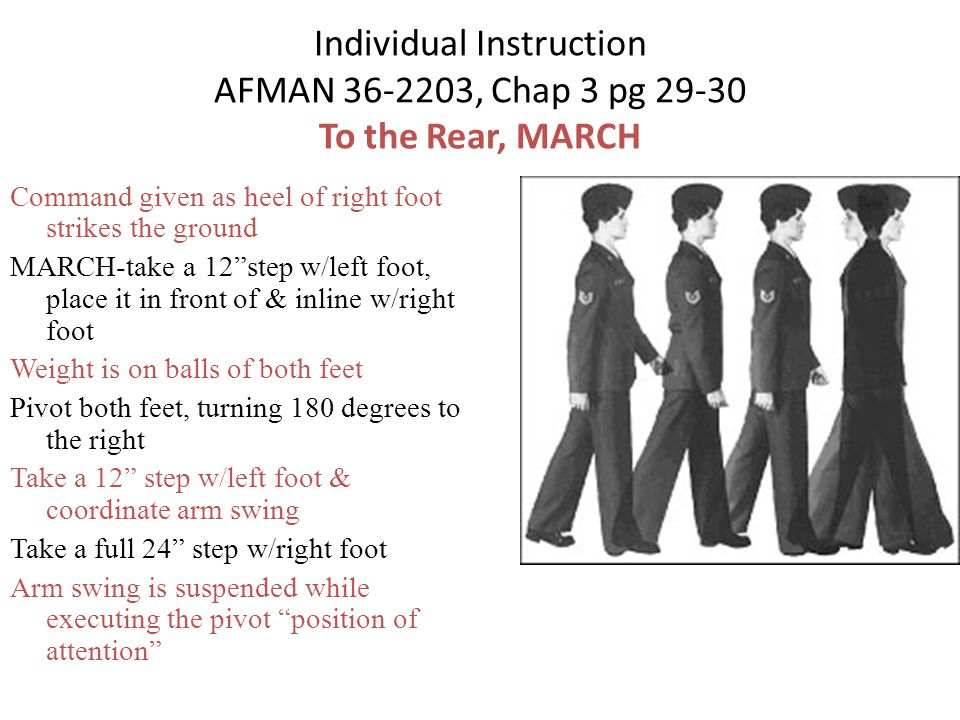 Individual Instruction AFMAN 36-2203, Chap 3 pg 29-30 To the Rear, MARCH