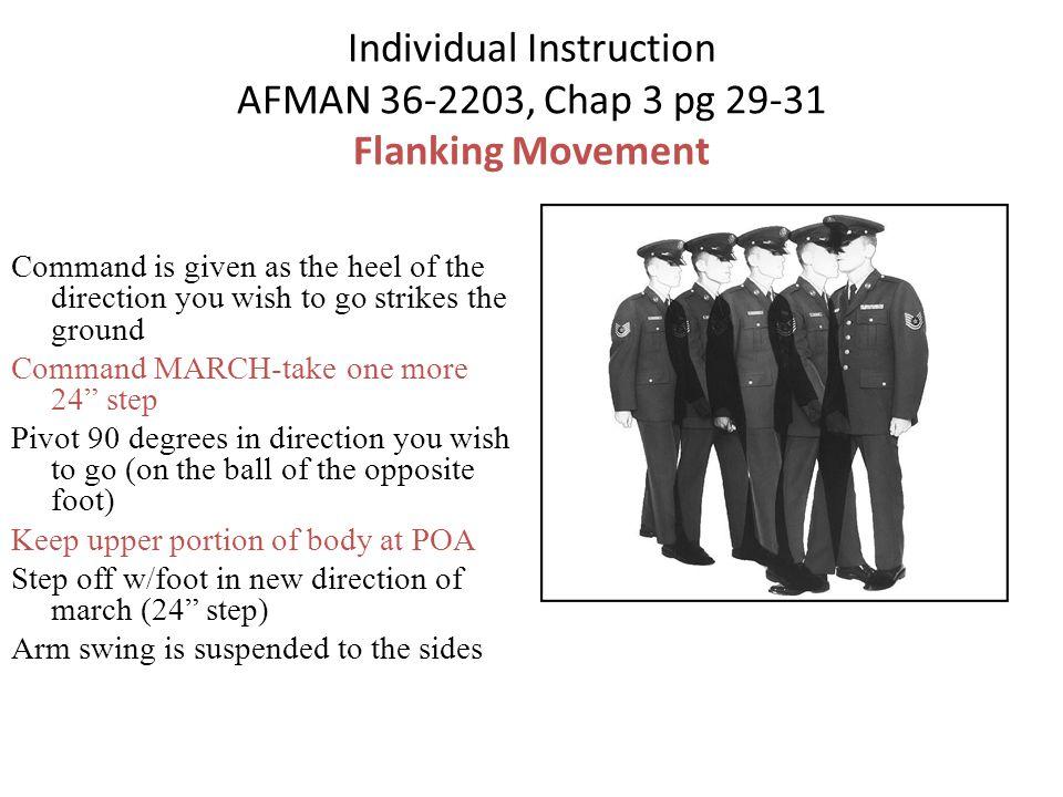 Individual Instruction AFMAN 36-2203, Chap 3 pg 29-31 Flanking Movement