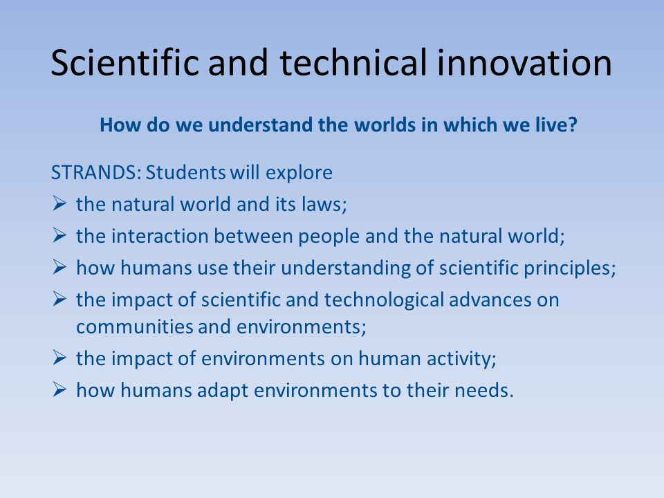 Scientific and technical innovation