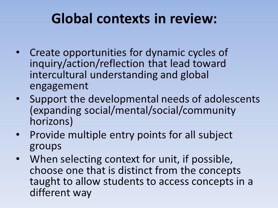 Global contexts in review: