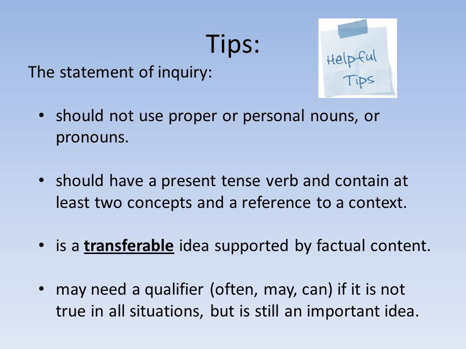 Tips: The statement of inquiry: