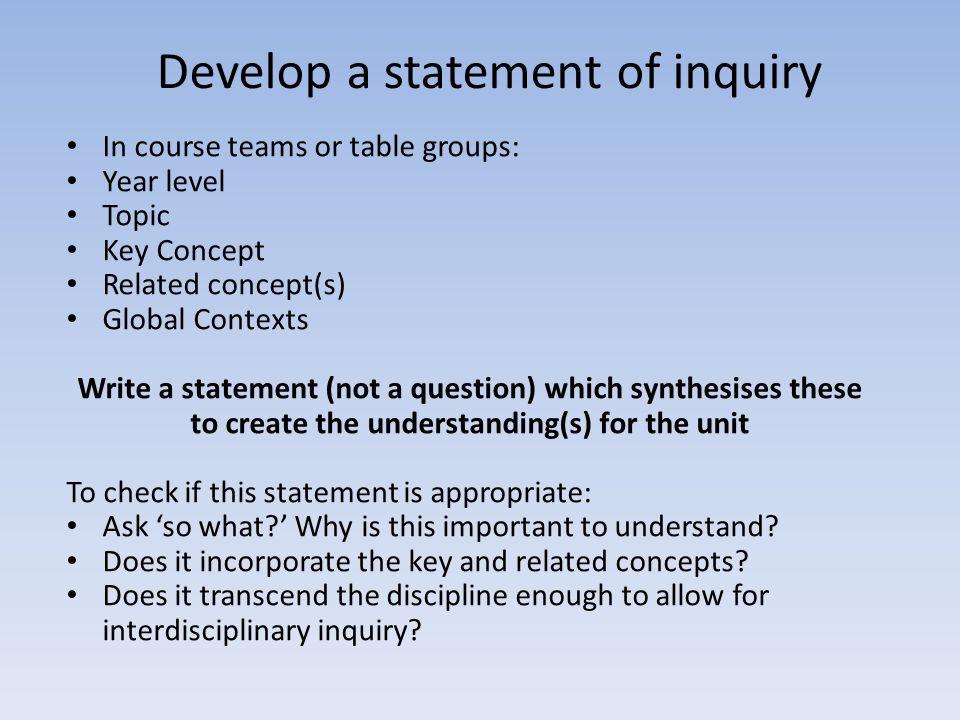 Develop a statement of inquiry