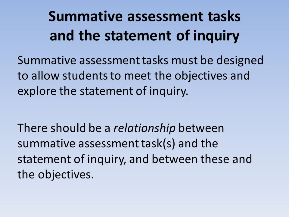 Summative assessment tasks and the statement of inquiry