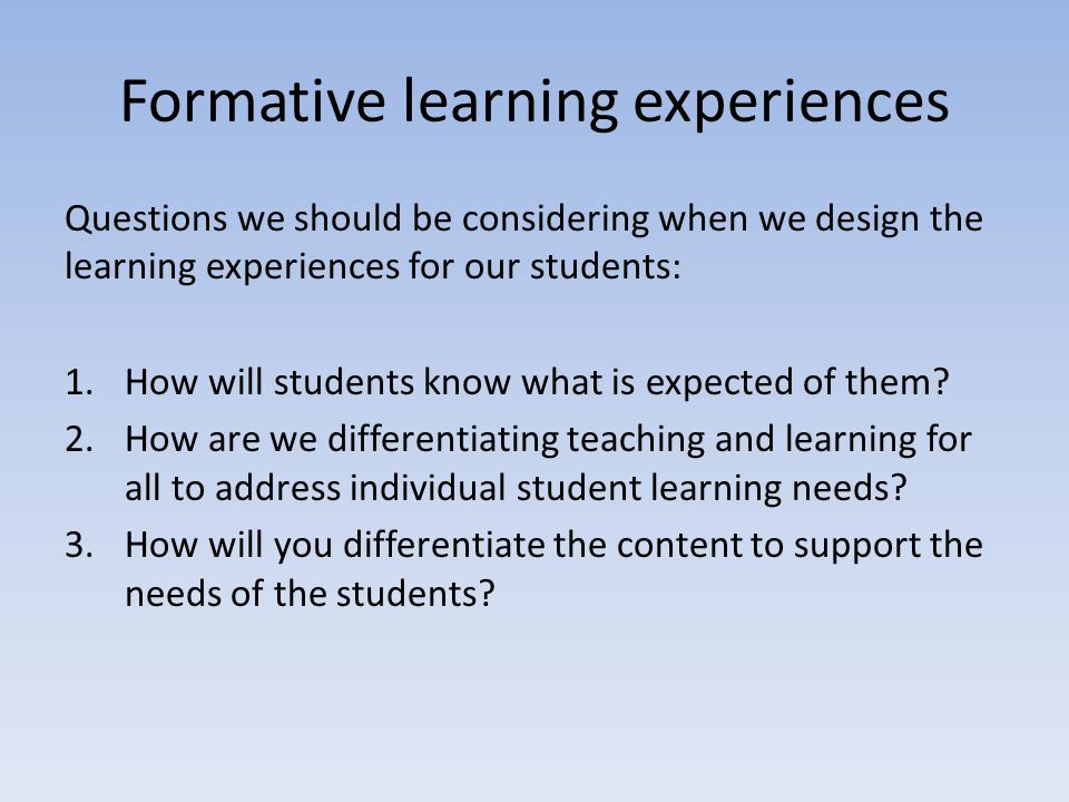 Formative learning experiences