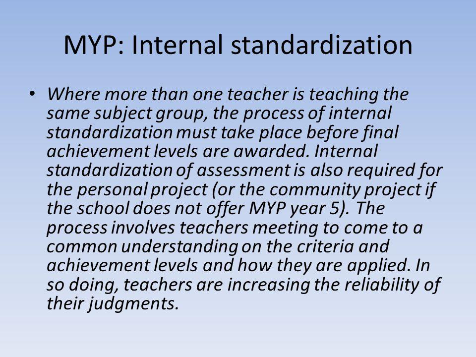 MYP: Internal standardization