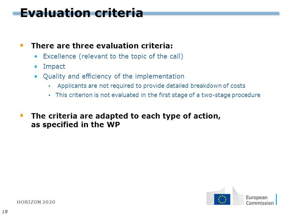 Evaluation criteria There are three evaluation criteria: