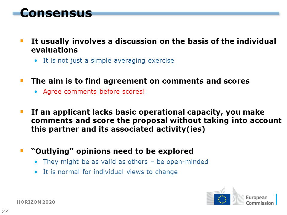 Consensus It usually involves a discussion on the basis of the individual evaluations. It is not just a simple averaging exercise.