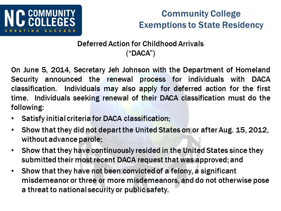 Deferred Action for Childhood Arrivals ( DACA )