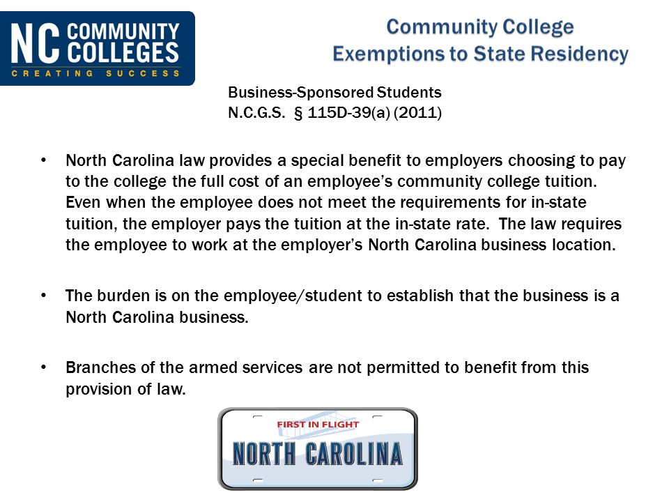 Business-Sponsored Students N.C.G.S. § 115D-39(a) (2011)