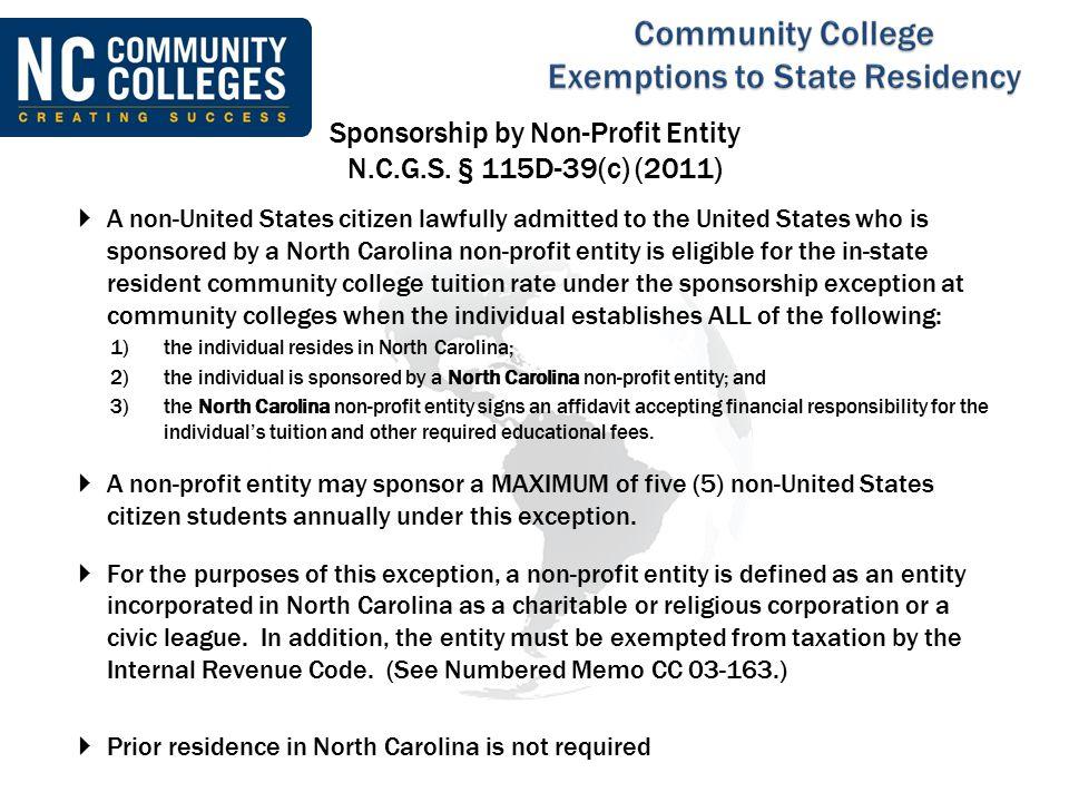 Sponsorship by Non-Profit Entity N.C.G.S. § 115D-39(c) (2011)