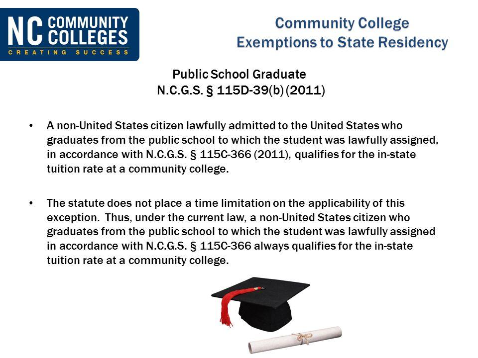 Public School Graduate N.C.G.S. § 115D-39(b) (2011)