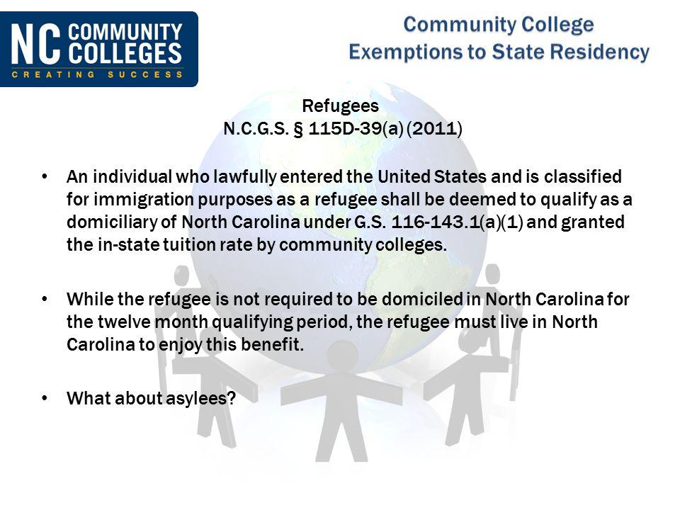 Refugees N.C.G.S. § 115D-39(a) (2011)