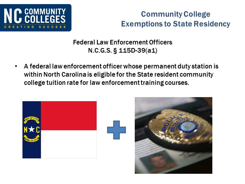 Federal Law Enforcement Officers N.C.G.S. § 115D-39(a1)