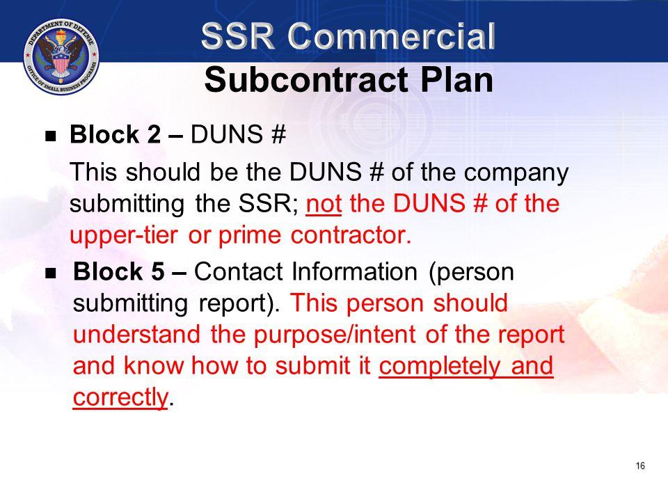 SSR Commercial Subcontract Plan Block 2 – DUNS #