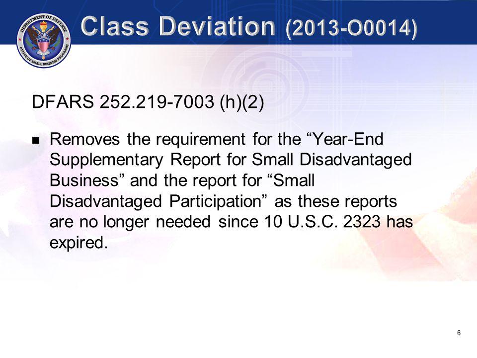 Class Deviation (2013-O0014) DFARS 252.219-7003 (h)(2)